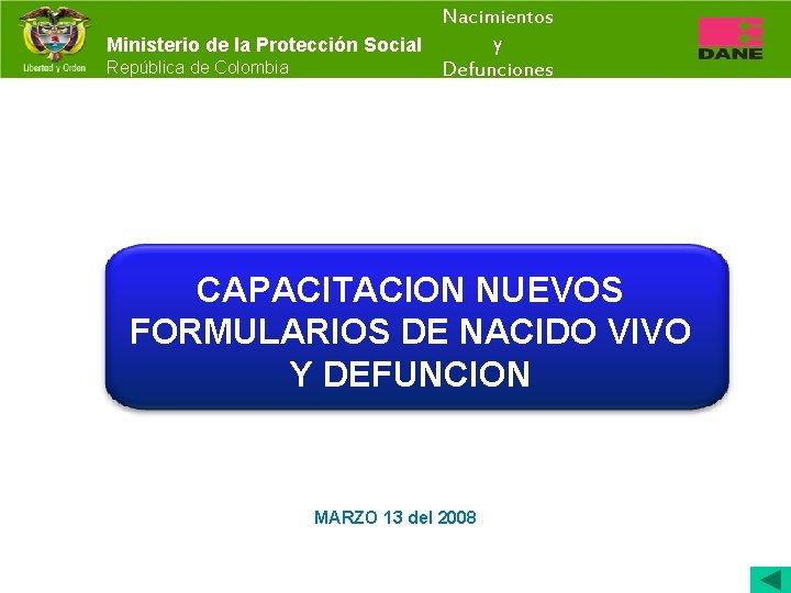 Nacimientos y Ministerio de la Proteccin Social Repblica
