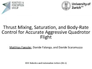 Thrust Mixing Saturation and BodyRate Control for Accurate