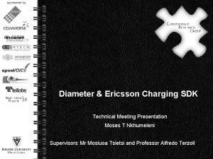 Diameter Ericsson Charging SDK Technical Meeting Presentation Moses