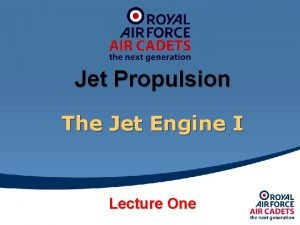 Jet Propulsion The Jet Engine I Lecture One