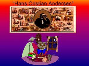 Hans Cristian Andersen Sus cuentos Hecho en Cdiz