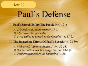 Acts 22 Pauls Defense I Pauls Speech Before
