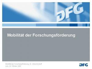 Mobilitt der Forschungsfrderung Dr Ulrike Eickhoff Linz 29
