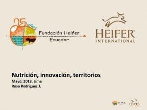 Nutricin innovacin territorios Mayo 2018 Lima Rosa Rodrguez