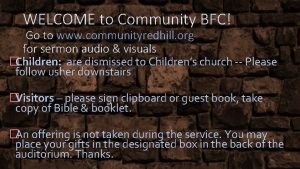 WELCOME to Community BFC Go to www communityredhill