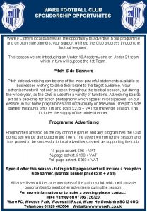 WARE FOOTBALL CLUB SPONSORSHIP OPPORTUNITES Ware FC offers