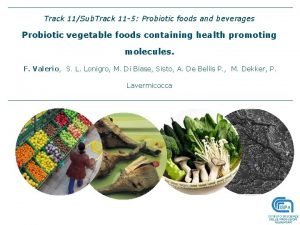 Track 11Sub Track 11 5 Probiotic foods and