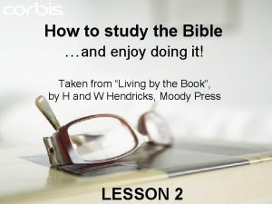 How to study the Bible and enjoy doing