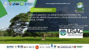 CHIQUIMULA 2018 CAMBIO CLIMATICO Y EL IMPACTO SOCIOECONOMICO