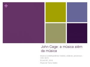 John Cage a msica alm da msica Msica