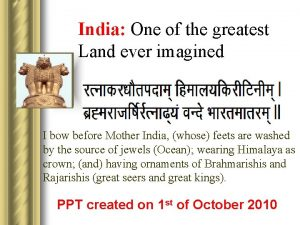 India One of the greatest Land ever imagined