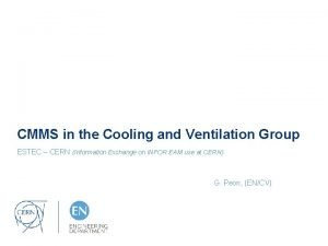 CMMS in the Cooling and Ventilation Group ESTEC