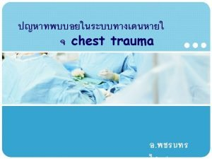 Blunt chest trauma Company Logo penetrating chest injuries