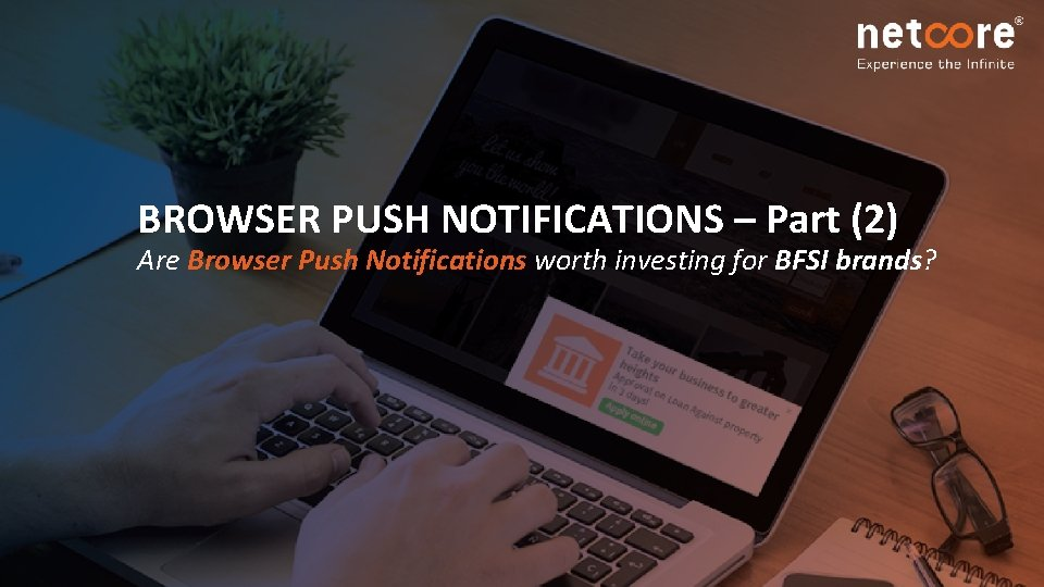 BROWSER PUSH NOTIFICATIONS Part 2 Are Browser Push