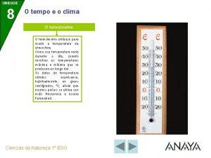 UNIDADE 8 O tempo e o clima O
