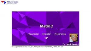 Mat RIC Visualization Simulation Programming VSP Per Henrik