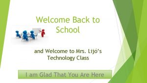 Welcome Back to School and Welcome to Mrs