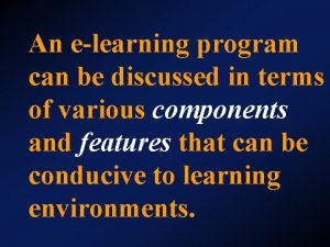 An elearning program can be discussed in terms