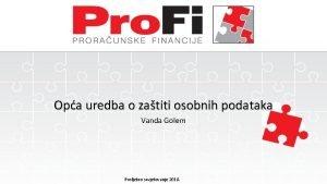 Opa uredba o zatiti osobnih podataka Vanda Golem