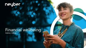 Financial wellbeing Andrew Collings One of the greatest