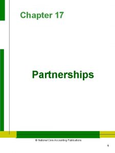 Chapter 17 Partnerships National Core Accounting Publications 1