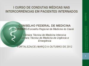 CONSELHO FEDERAL DE MEDICINA CREMECConselho Regional de Medicina