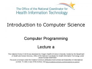 Introduction to Computer Science Computer Programming Lecture a