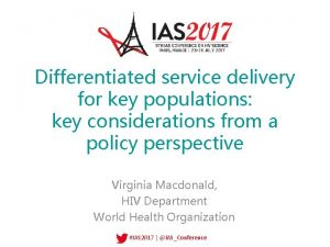 Differentiated service delivery for key populations key considerations