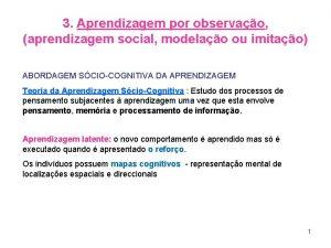3 Aprendizagem por observao aprendizagem social modelao ou