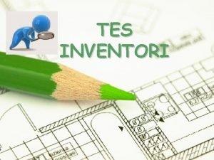 TES INVENTORI Page 1 Latar Belakang Tes Inventori