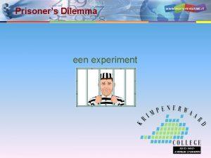 Prisoners Dilemma een experiment www economielokaal nl Instructie