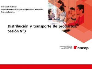 Procesos Industriales Ingeniera Industrial Logstica y Operaciones Industriales
