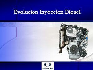 Evolucion Inyeccion Diesel Vision General Inyeccin Disel Los