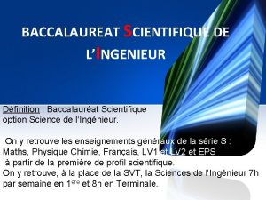 BACCALAUREAT SCIENTIFIQUE DE LINGENIEUR Dfinition Baccalaurat Scientifique option