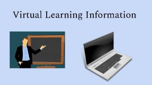 Virtual Learning Information Virtual Learning Schedule For Powers