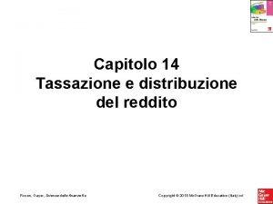 Capitolo 14 Tassazione e distribuzione del reddito Rosen