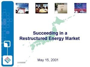 Succeeding in a Restructured Energy Market 11102020 May