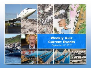 Weekly Quiz Current Events September 11 th 2017