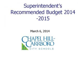 Superintendents Recommended Budget 2014 2015 March 6 2014