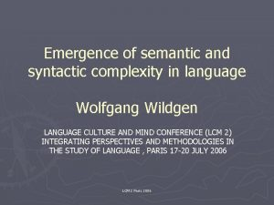 Emergence of semantic and syntactic complexity in language