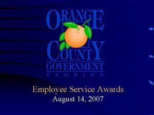Employee Service Awards August 14 2007 Employee Service