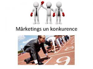 Mrketings un konkurence Mrketinga vide ir organizcijas darbbu