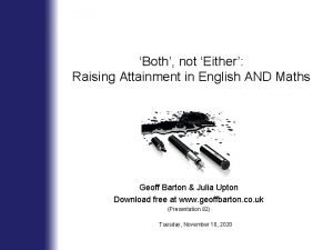 Both not Either Raising Attainment in English AND