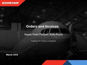 Orders and Invoices Supply Chain Platform RollsRoyce Training