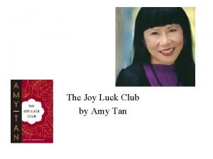 The Joy Luck Club by Amy Tan Background