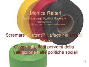Monica Raiteri Universit degli Studi di Macerata raiteriunimc