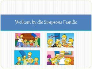 Welkom by die Simpsons Familie Nuwe Terme Inkomste