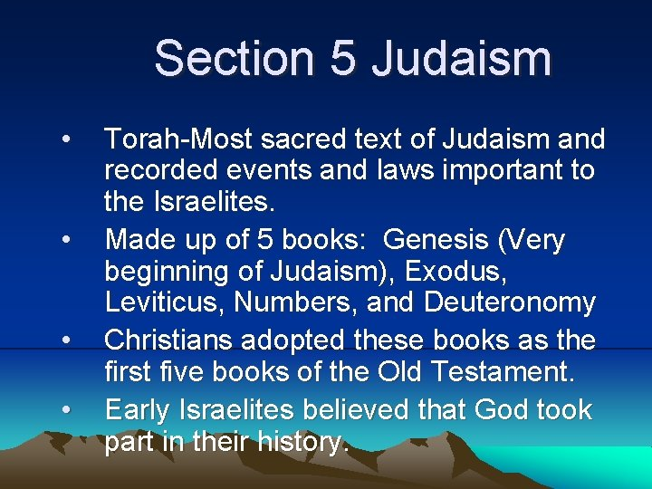 Section 5 Judaism TorahMost sacred text of Judaism