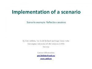 Implementation of a scenario Scenario example Reflection sessions
