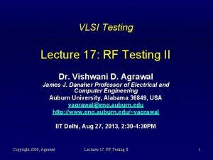 VLSI Testing Lecture 17 RF Testing II Dr